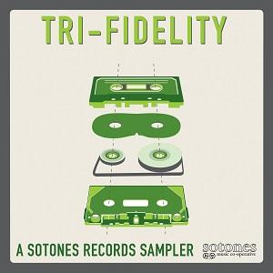 Sotones Records Sampler – Tri-Fidelity Artwork