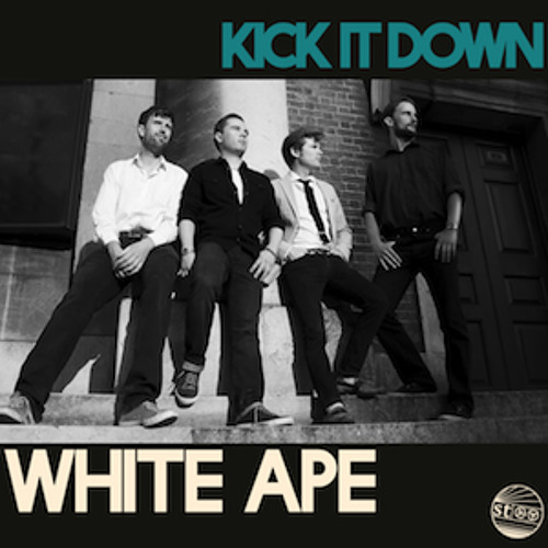 White Ape – Kick It Down Artwork