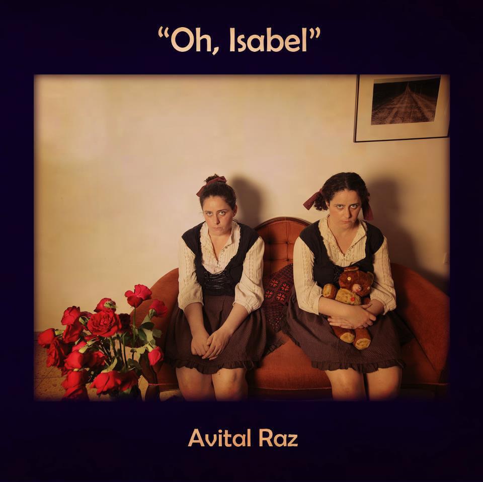 Avital Raz – Oh, Isabel Artwork