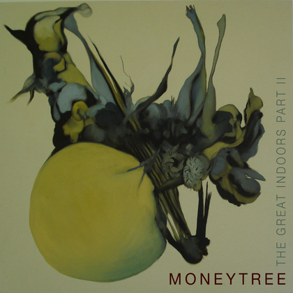 Moneytree – The Great Indoors Part II Artwork