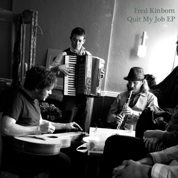 Fred Kinbom – Quit My Job EP Artwork